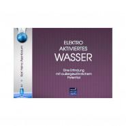 """Brochure """"Elektroaktiviertes Wasser"""" (in german)"""